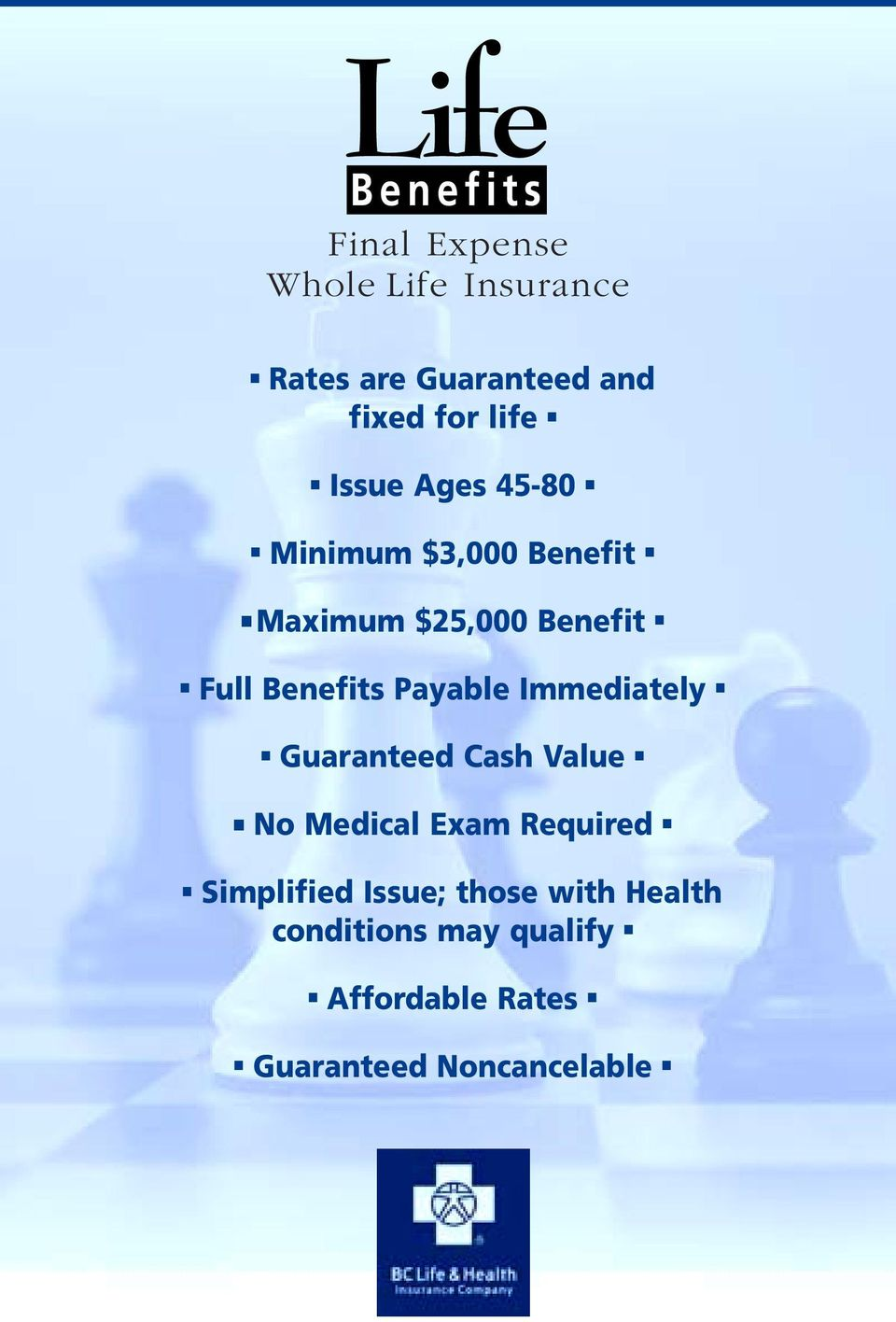 Payable Immediately Guaranteed Cash Value No Medical Exam Required Simplified