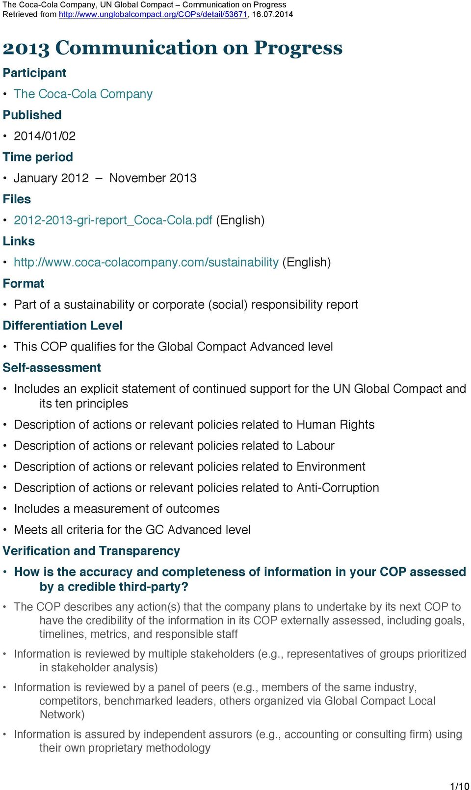 com/sustainability (English) Format Part of a sustainability or corporate (social) responsibility report Differentiation Level This COP qualifies for the Global Compact Advanced level Self-assessment
