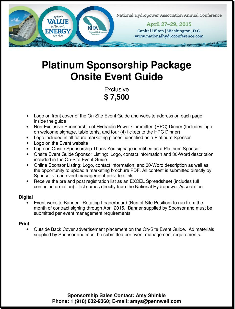 Sponsor Logo on Onsite Sponsorship Thank You signage identified as a Platinum Sponsor Digital Event website Banner - Rotating Leaderboard (Run of Site Position) to run from the month of contract