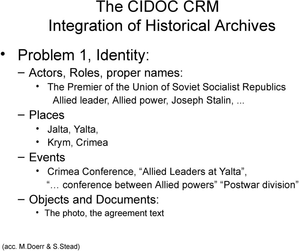 .. Places Jalta, Yalta, Krym, Crimea Events Crimea Conference, Allied Leaders at Yalta, conference