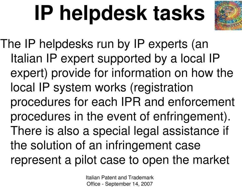 for each IPR and enforcement procedures in the event of enfringement).