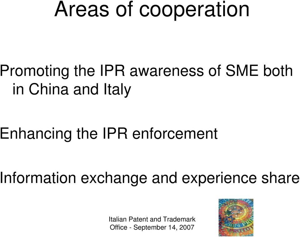 and Italy Enhancing the IPR
