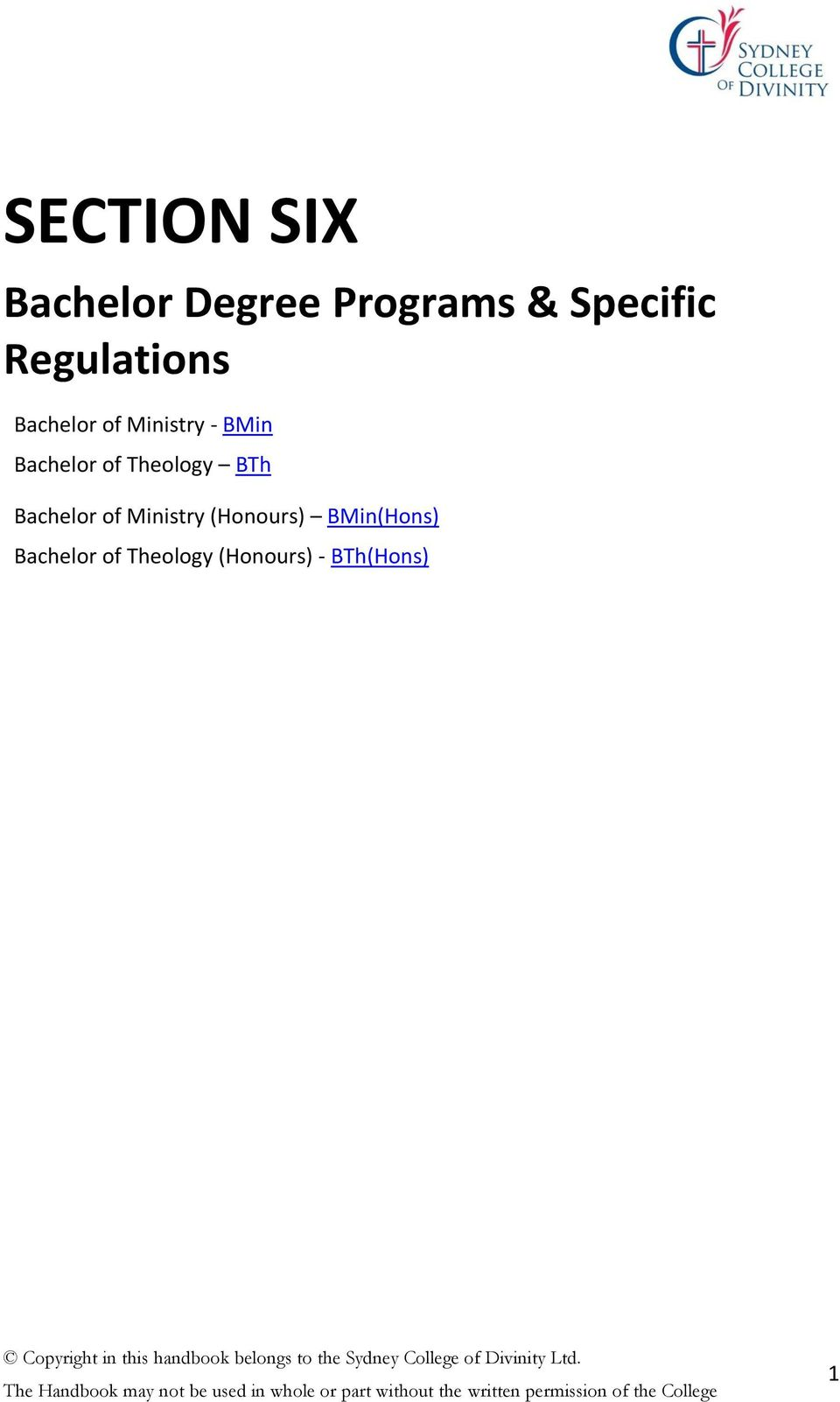 of Theology BTh Bachelor of Ministry (Honours)