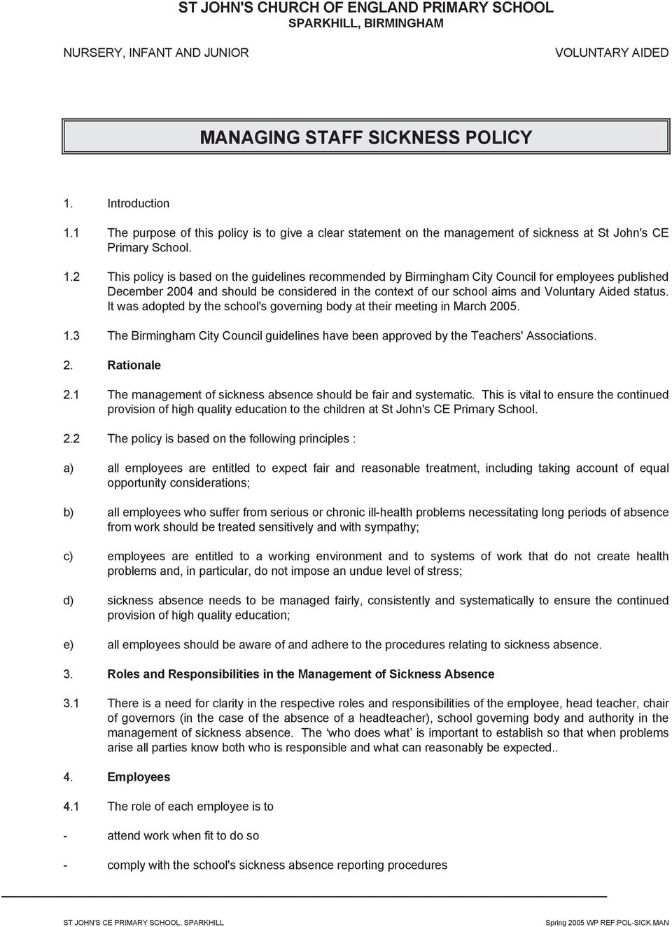 2 This policy is based on the guidelines recommended by Birmingham City Council for employees published December 2004 and should be considered in the context of our school aims and Voluntary Aided