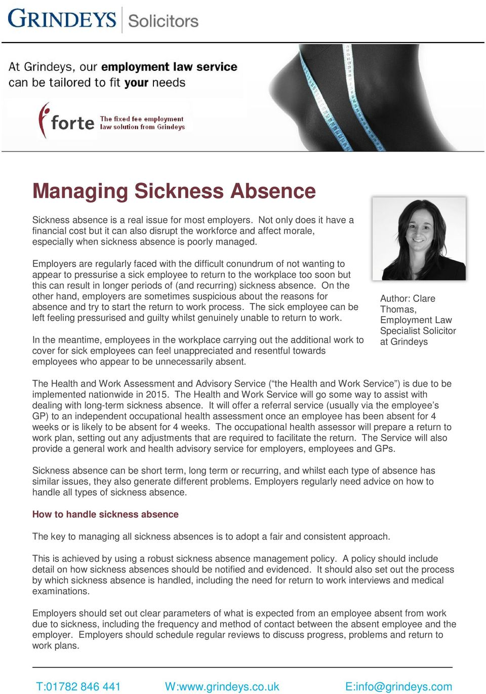 Employers are regularly faced with the difficult conundrum of not wanting to appear to pressurise a sick employee to return to the workplace too soon but this can result in longer periods of (and