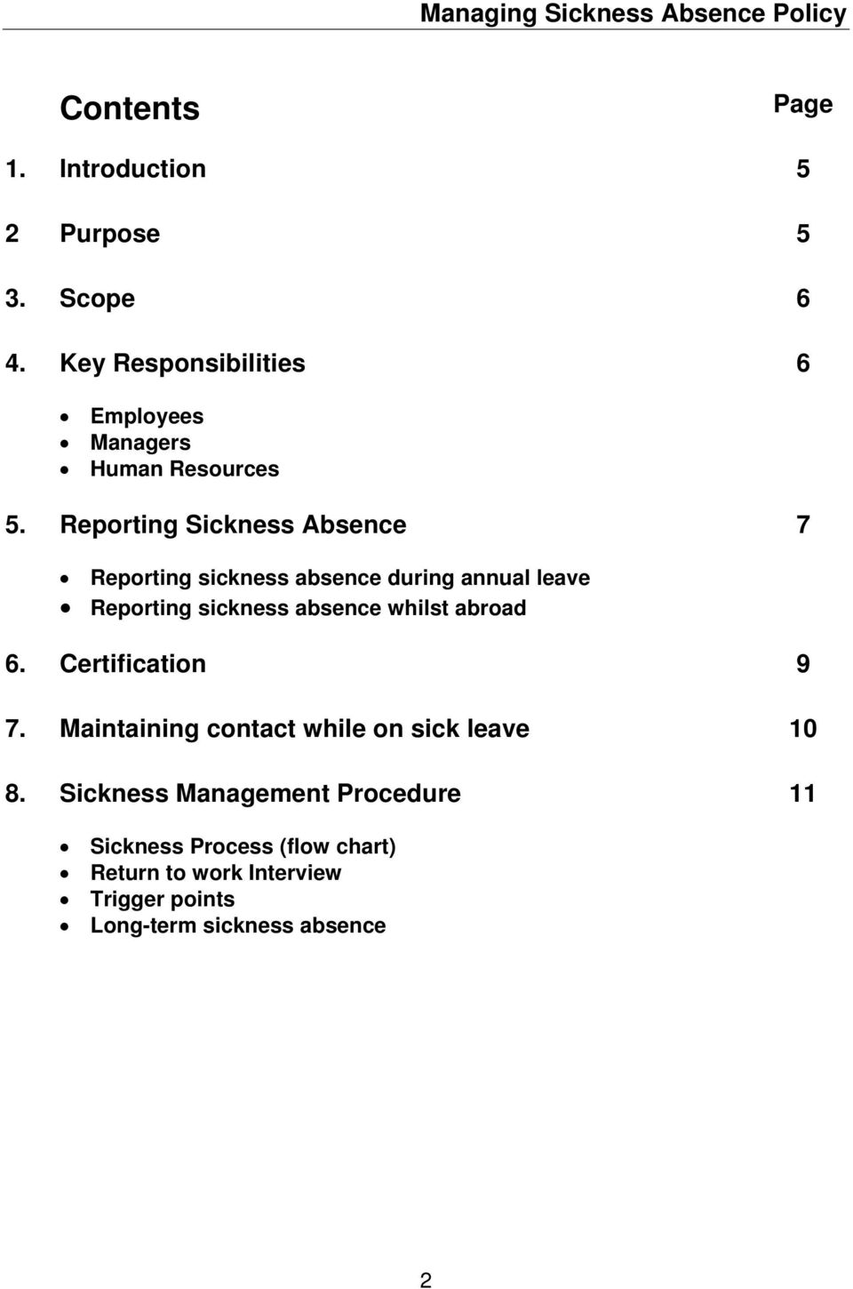Reporting Sickness Absence 7 Reporting sickness absence during annual leave Reporting sickness absence