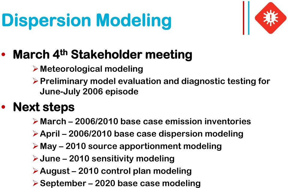 emission inventories April 2006/2010 base case dispersion modeling May 2010 source apportionment