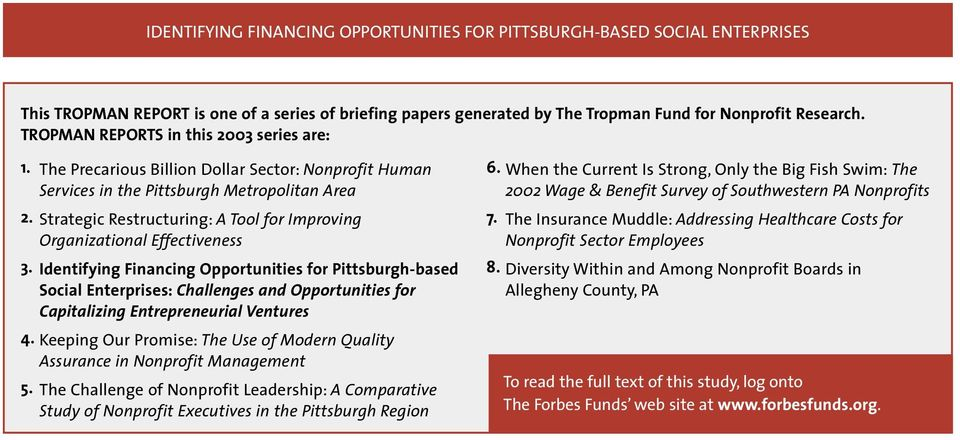 Identifying Financing Opportunities for Pittsburgh-based Social Enterprises: Challenges and Opportunities for Capitalizing Entrepreneurial Ventures 4.