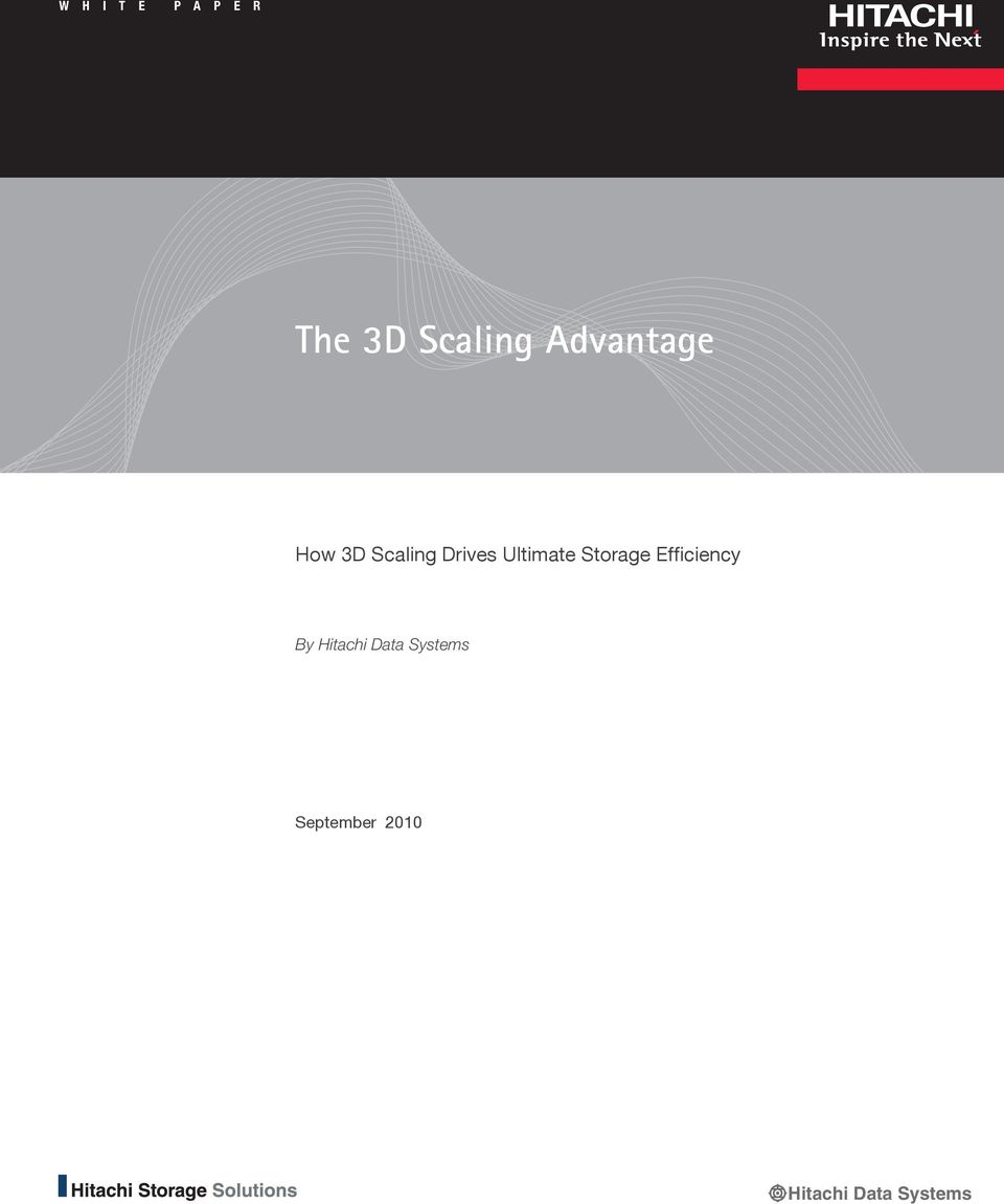 How 3D Scaling Drives Ultimate Storage Efficiency By