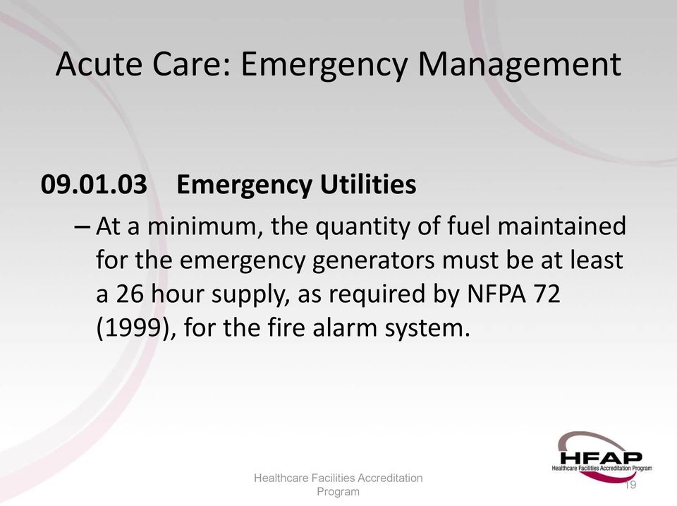 of fuel maintained for the emergency generators