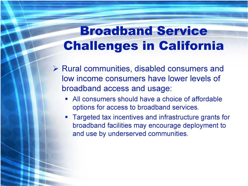 of affordable options for access to broadband services.