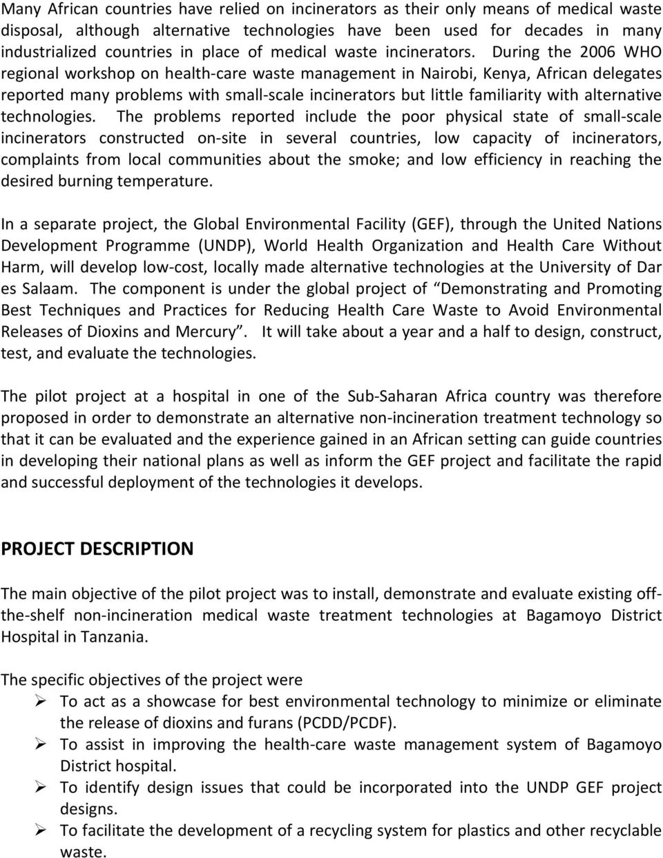 Non Incineration Medical Waste Treatment Pilot Project at