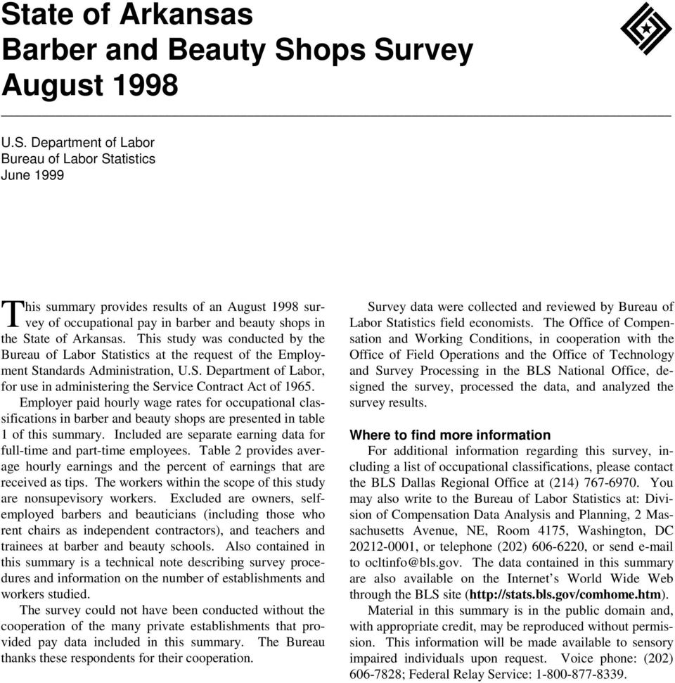 Employer paid hourly wage rates for occupational classifications in barber and beauty shops are presented in table 1 of this summary.