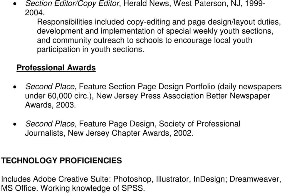 encourage local youth participation in youth sections. Professional Awards Second Place, Feature Section Page Design Portfolio (daily newspapers under 60,000 circ.