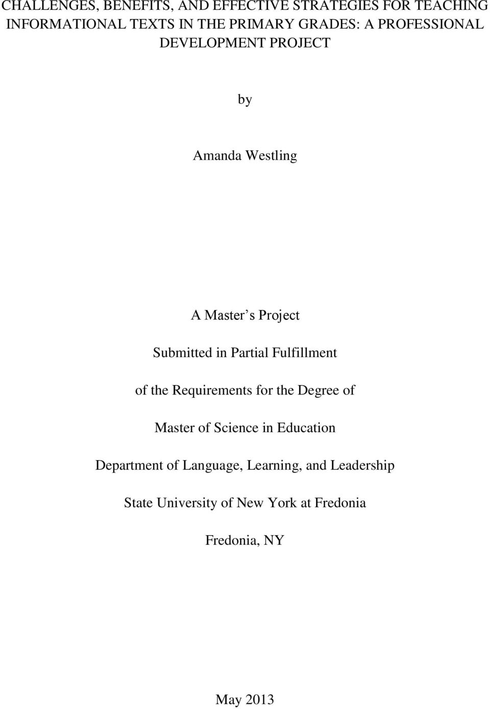 Partial Fulfillment of the Requirements for the Degree of Master of Science in Education