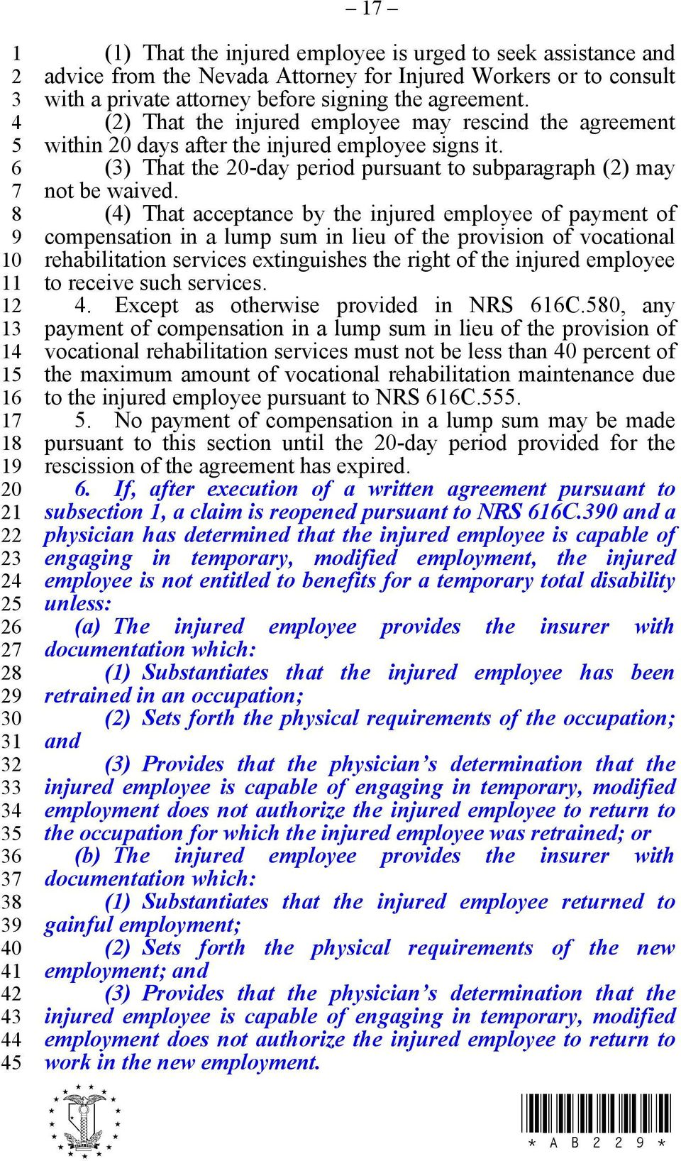 () That acceptance by the injured employee of payment of compensation in a lump sum in lieu of the provision of vocational rehabilitation services extinguishes the right of the injured employee to
