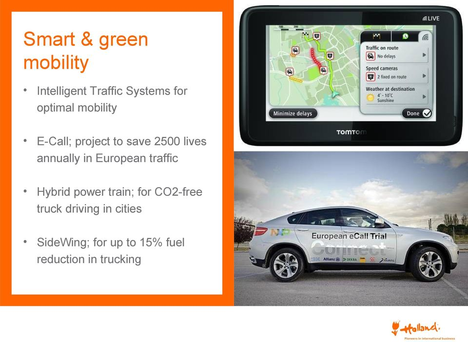 in European traffic Hybrid power train; for CO2-free truck