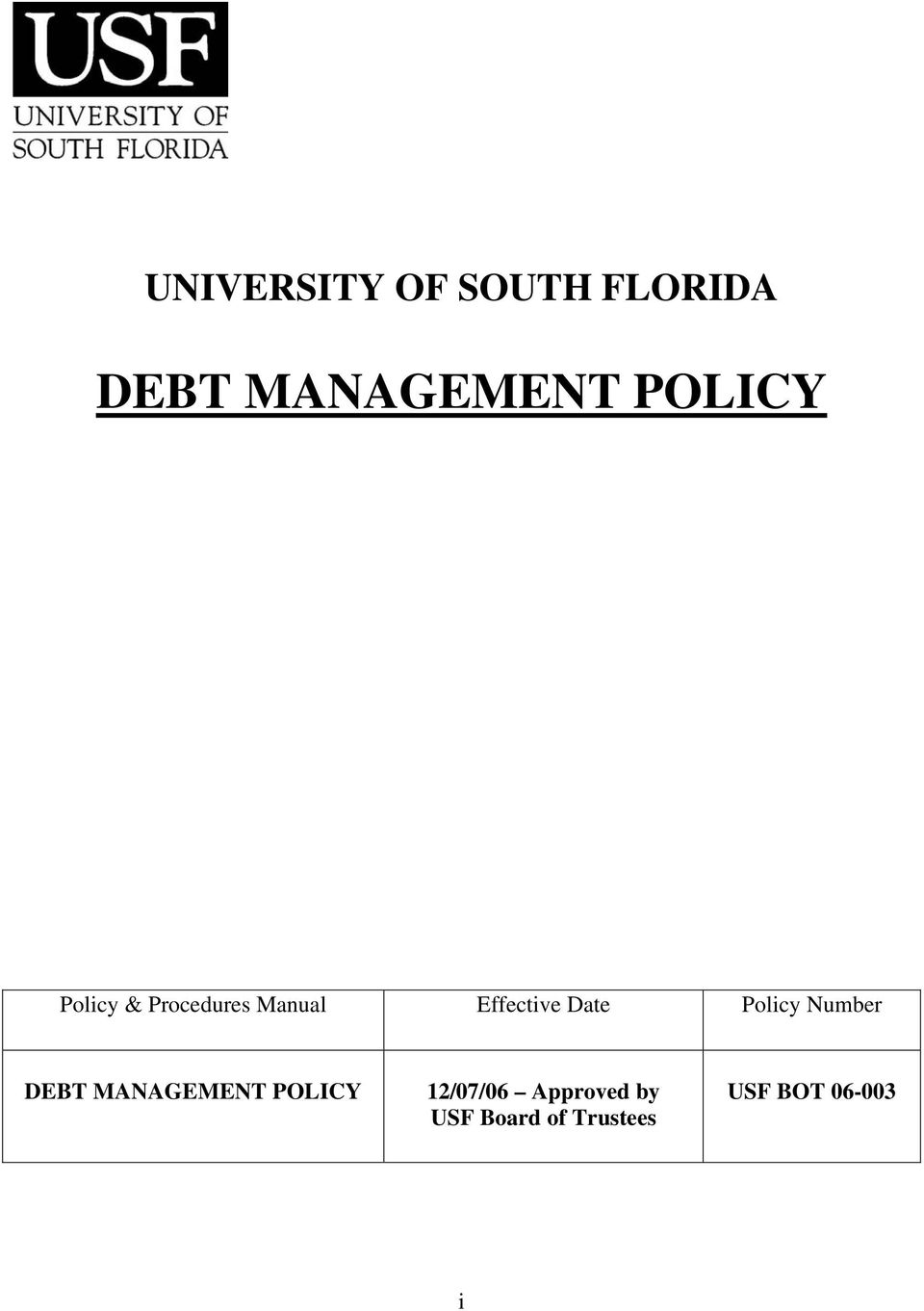 Date Policy Number DEBT MANAGEMENT POLICY