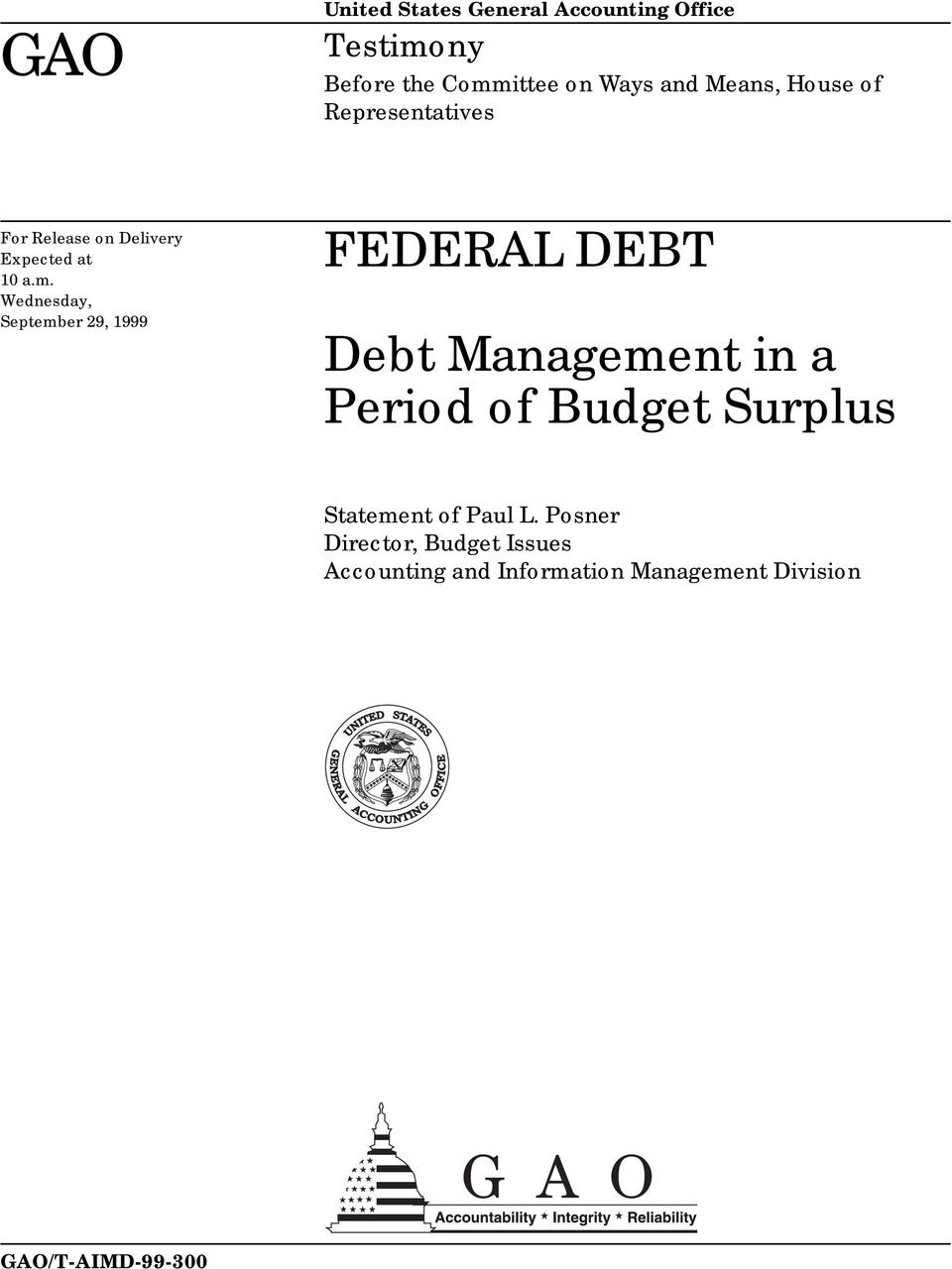 Wednesday, September 29, 1999 FEDERAL DEBT Debt Management in a Period of Budget
