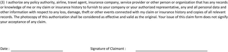 to any loss, damage, theft or other events connected with my claim or insurance history and copies of all relevant records.
