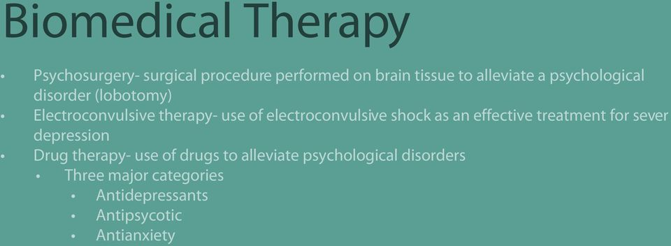 electroconvulsive shock as an effective treatment for sever depression Drug therapy- use