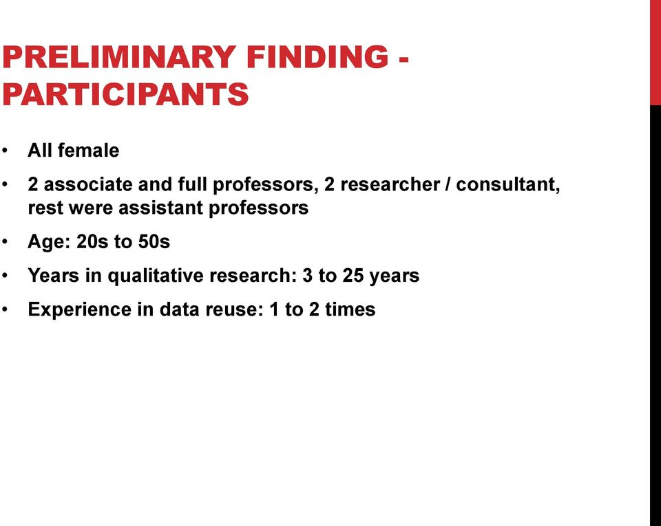 assistant professors Age: 20s to 50s Years in qualitative