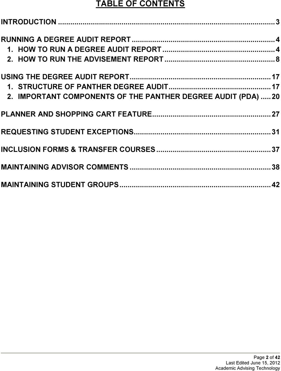 IMPORTANT COMPONENTS OF THE PANTHER DEGREE AUDIT (PDA)... 20 PLANNER AND SHOPPING CART FEATURE.