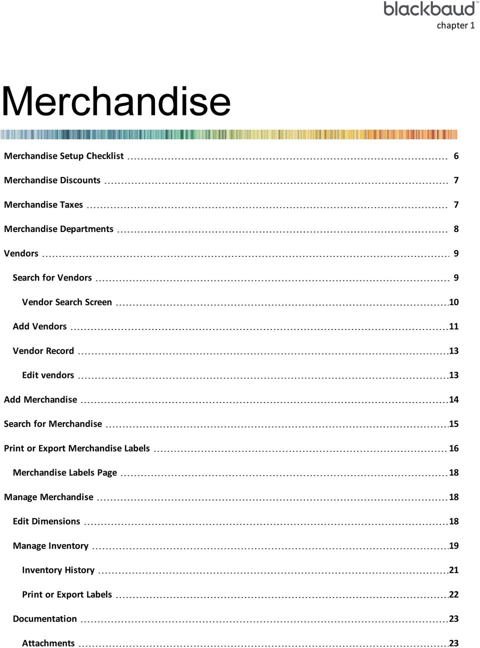 Add Merchandise 14 Search for Merchandise 15 Print or Export Merchandise Labels 16 Merchandise Labels Page 18 Manage