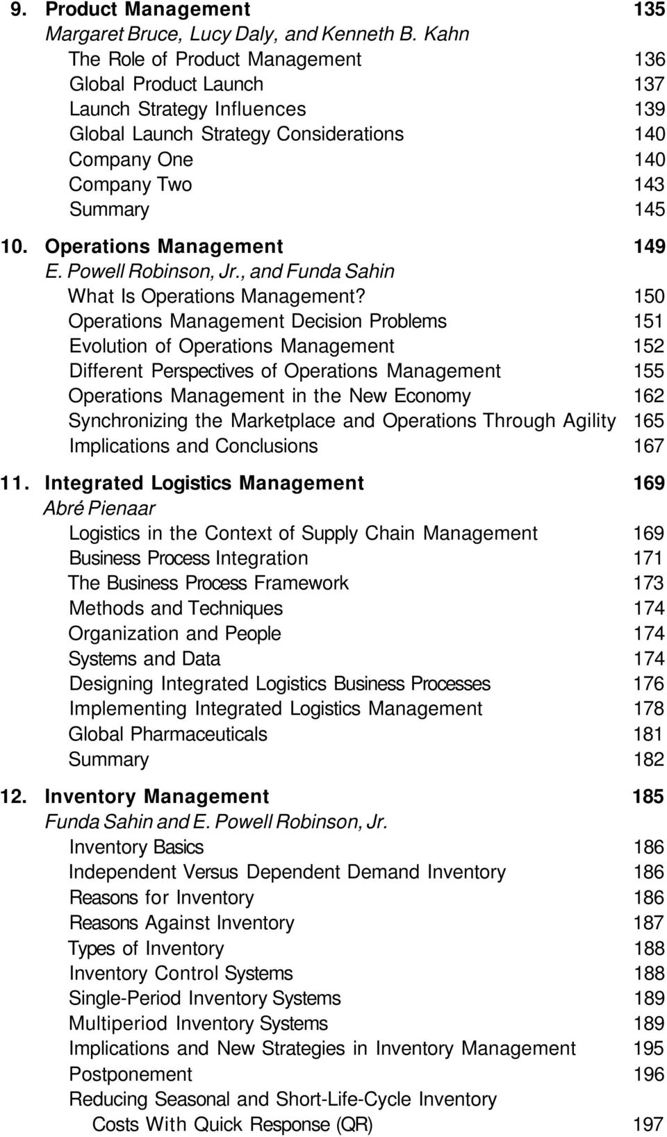 Operations Management 149 E. Powell Robinson, Jr., and Funda Sahin What Is Operations Management?