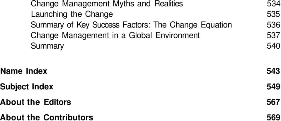 Change Management in a Global Environment 537 Summary 540 Name