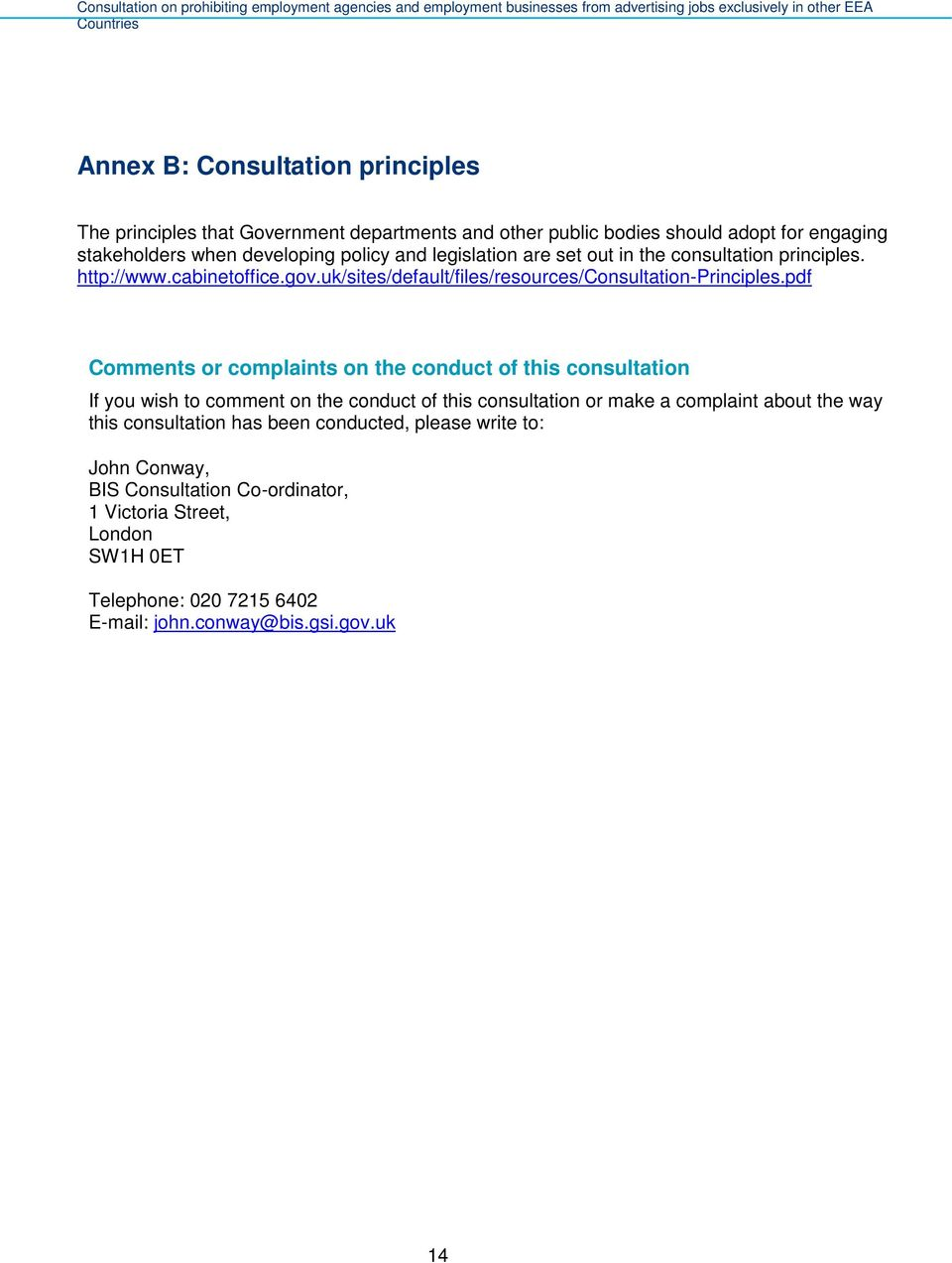 pdf Comments or complaints on the conduct of this consultation If you wish to comment on the conduct of this consultation or make a complaint about the way this