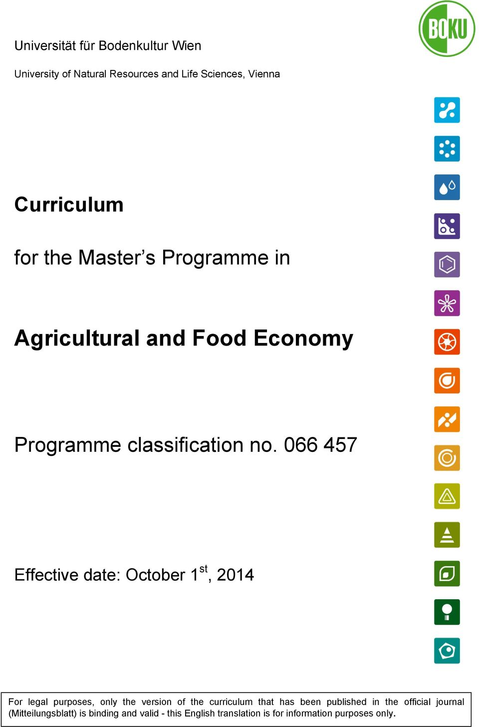 066 457 Effective date: October 1 st, 2014 For legal purposes, only the version of the curriculum that has
