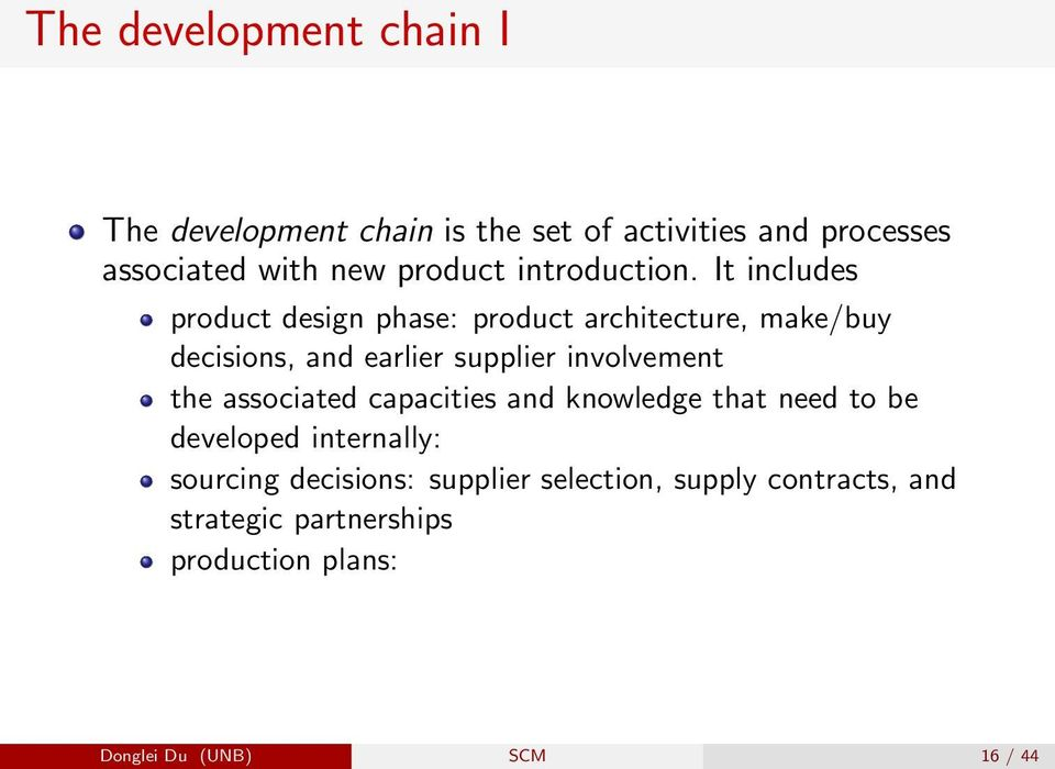 It includes product design phase: product architecture, make/buy decisions, and earlier supplier involvement