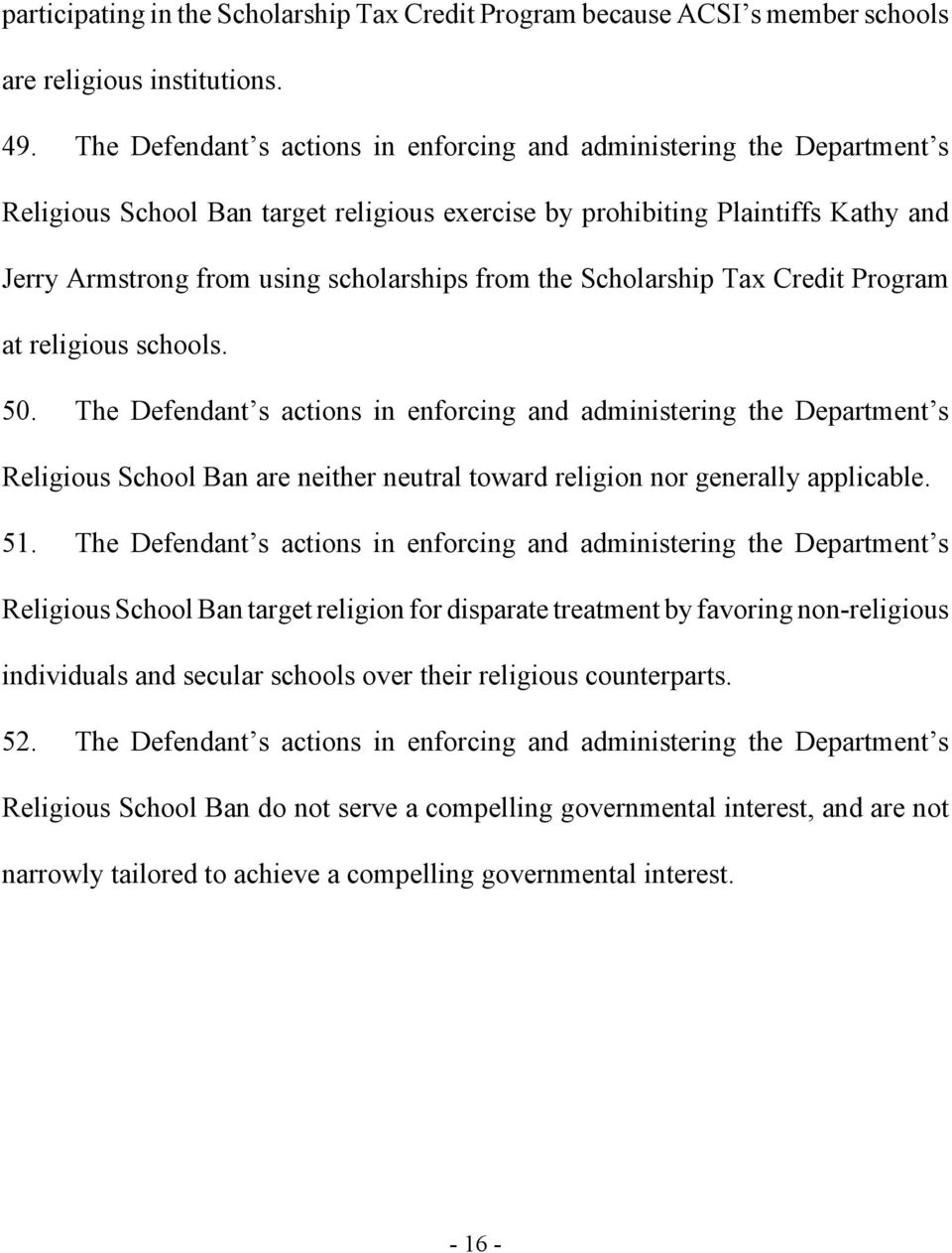 the Scholarship Tax Credit Program at religious schools. 50.