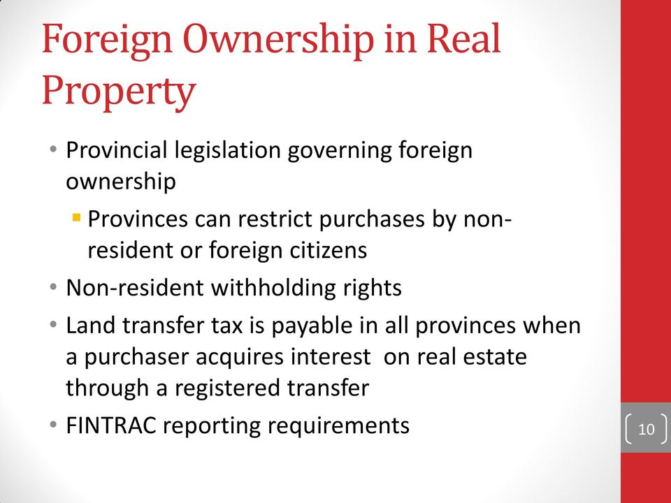 withholding rights Land transfer tax is payable in all provinces when a purchaser