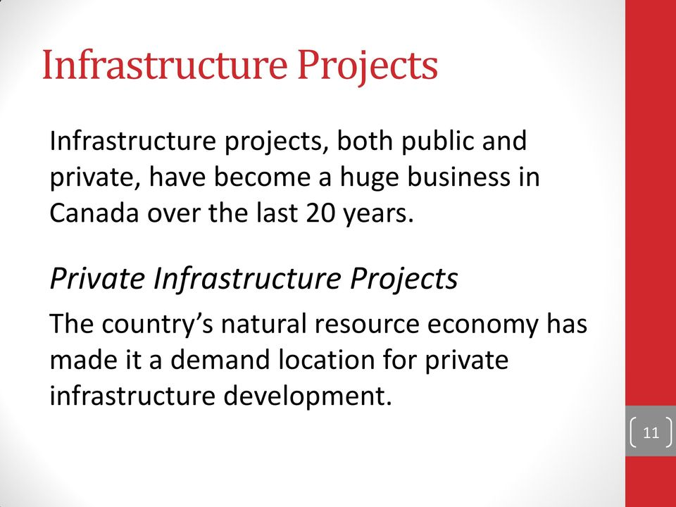 Private Infrastructure Projects The country s natural resource