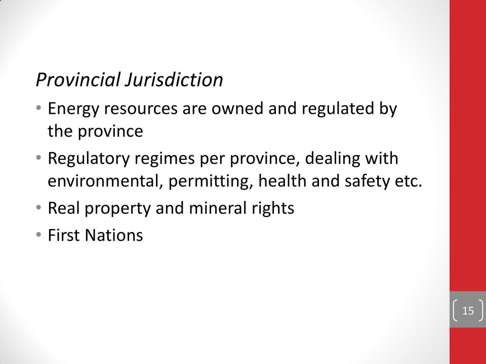 province, dealing with environmental, permitting, health