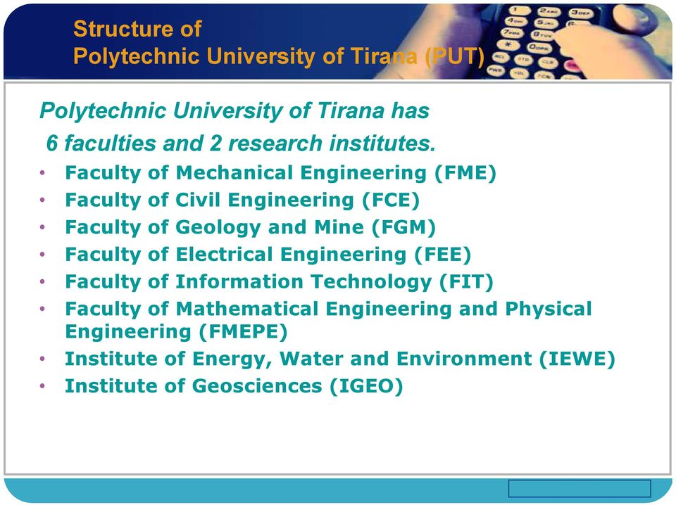 Faculty of Mechanical Engineering (FME) Faculty of Civil Engineering (FCE) Faculty of Geology and Mine (FGM) Faculty