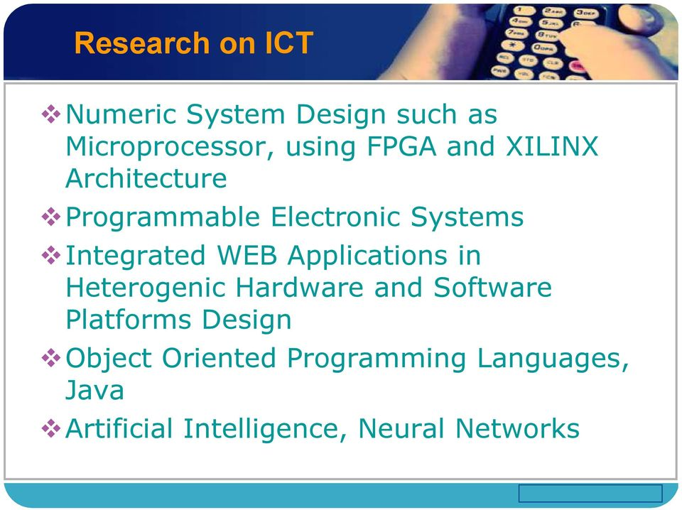 Applications in Heterogenic Hardware and Software Platforms Design Object