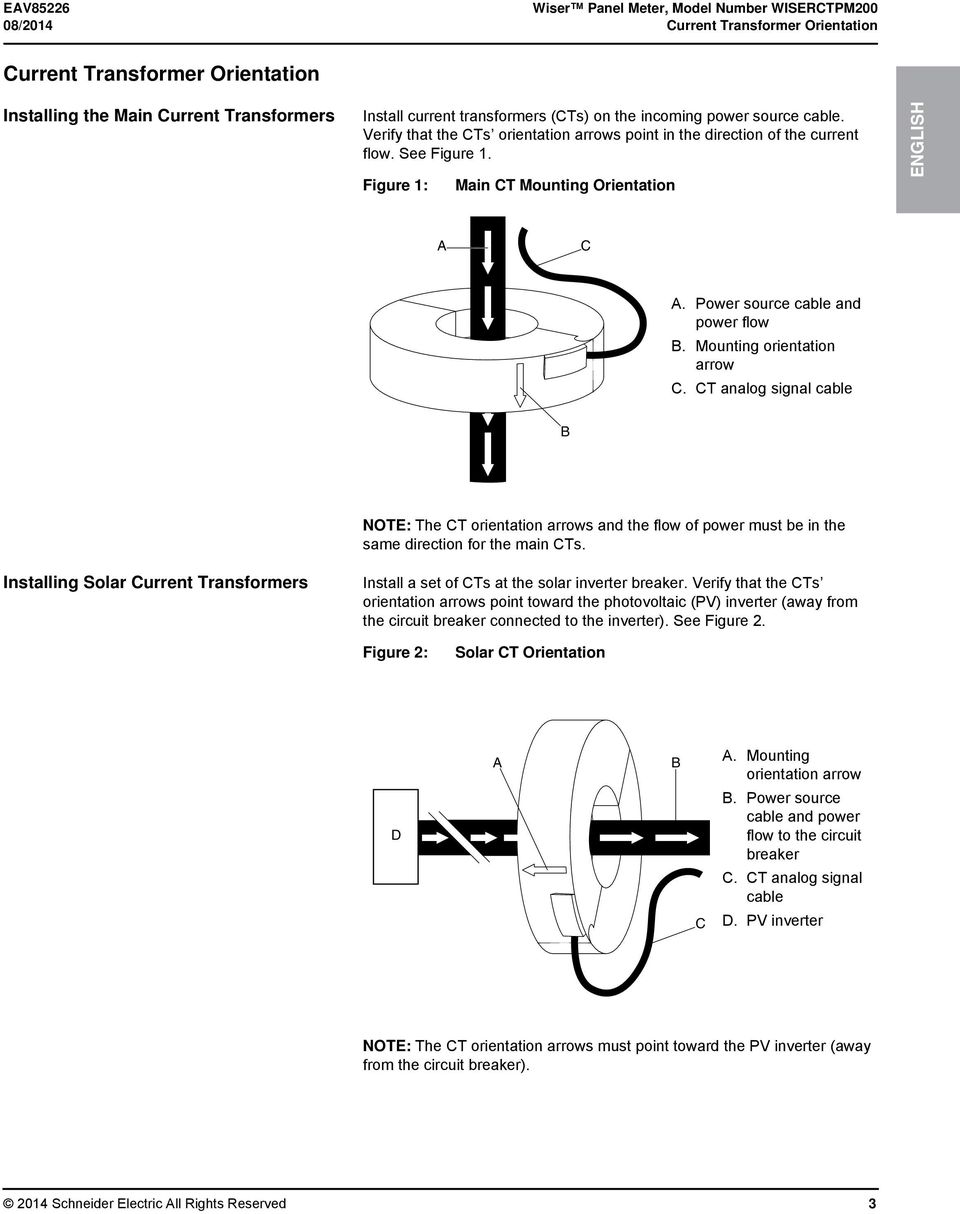 Power source cable and power flow B. Mounting orientation arrow C. CT analog signal cable B NOTE: The CT orientation arrows and the flow of power must be in the same direction for the main CTs.