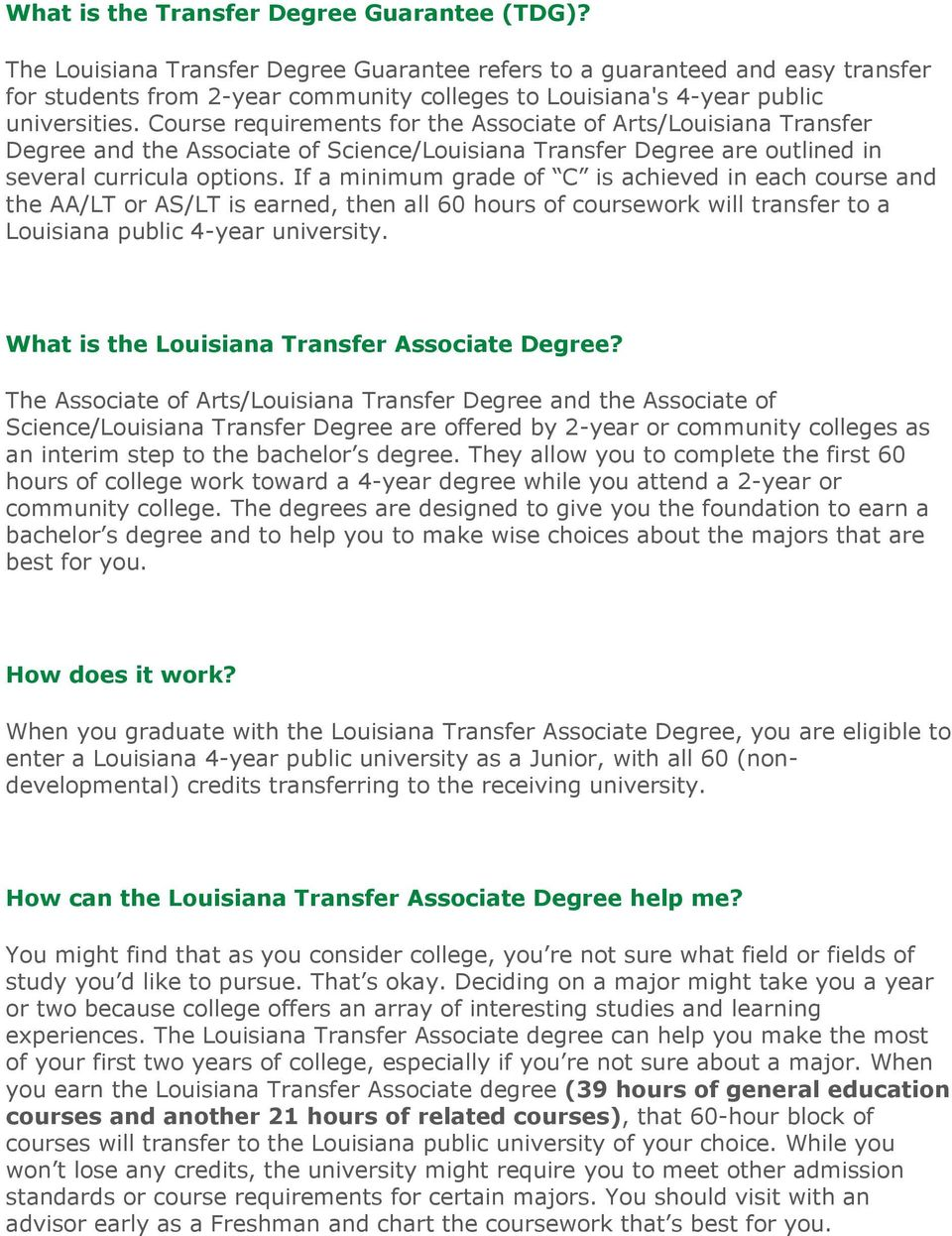 Course requirements for the Associate of Arts/Louisiana Transfer Degree and the Associate of Science/Louisiana Transfer Degree are outlined in several curricula options.