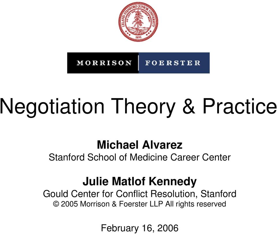 Gould Center for Conflict Resolution, Stanford 2005