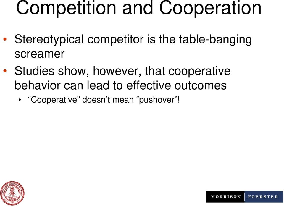 show, however, that cooperative behavior can lead