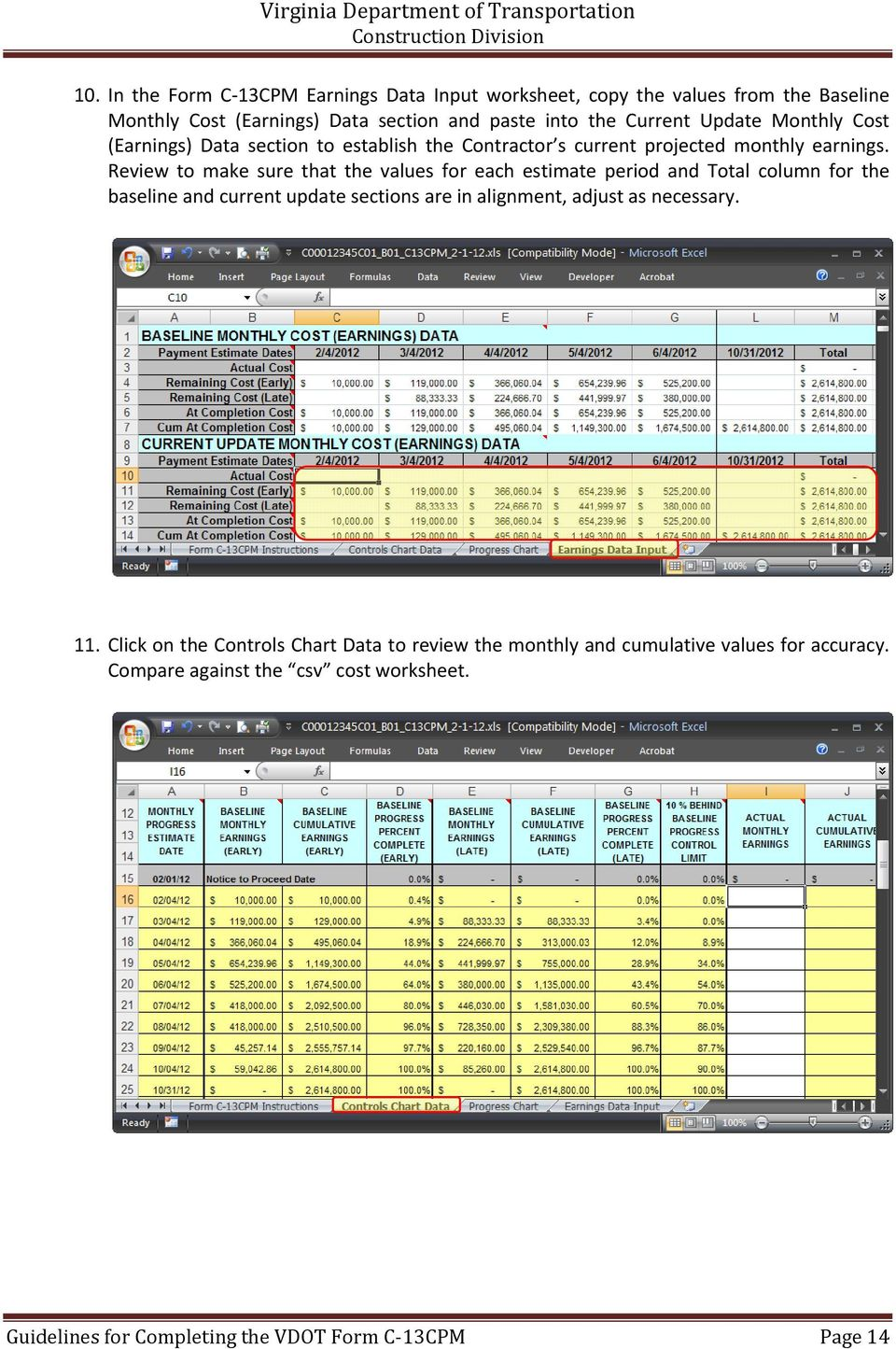 Review to make sure that the values for each estimate period and Total column for the baseline and current update sections are in alignment, adjust as