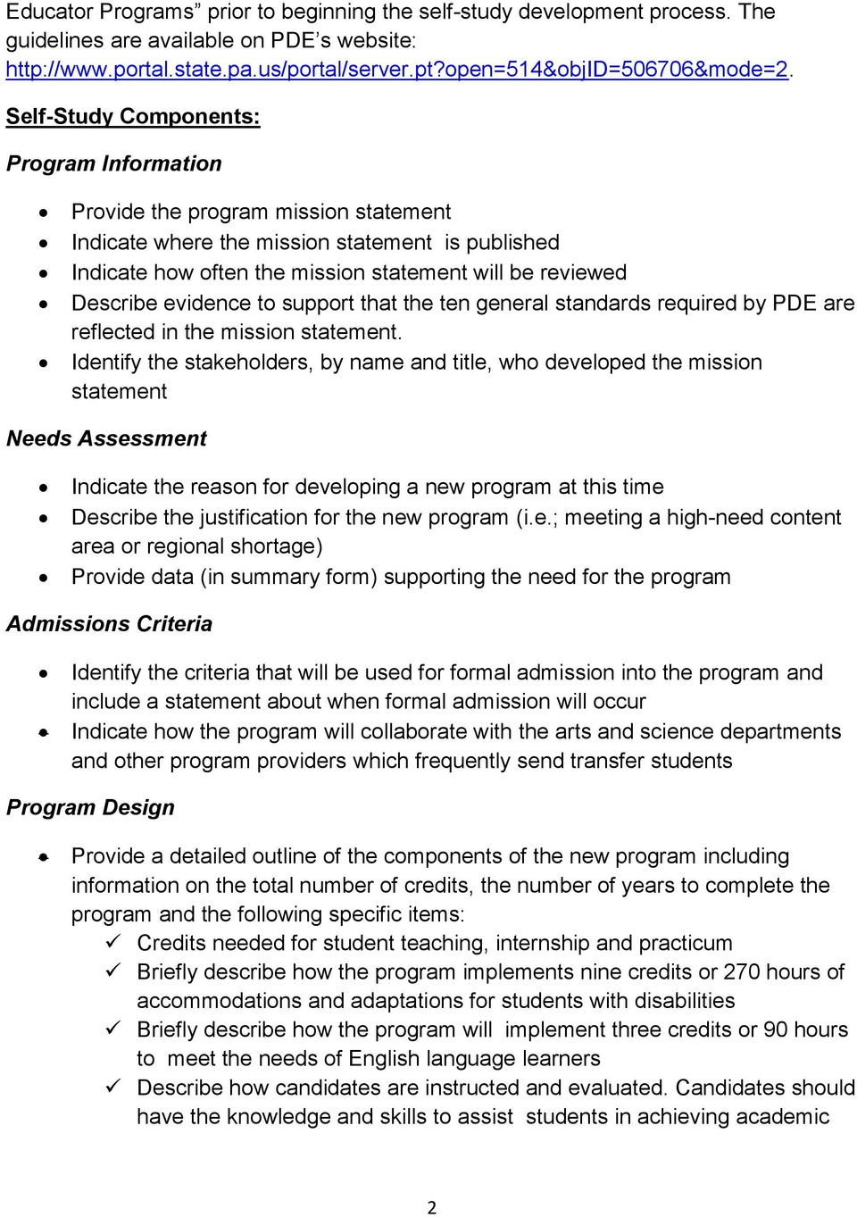 evidence to support that the ten general standards required by PDE are reflected in the mission statement.