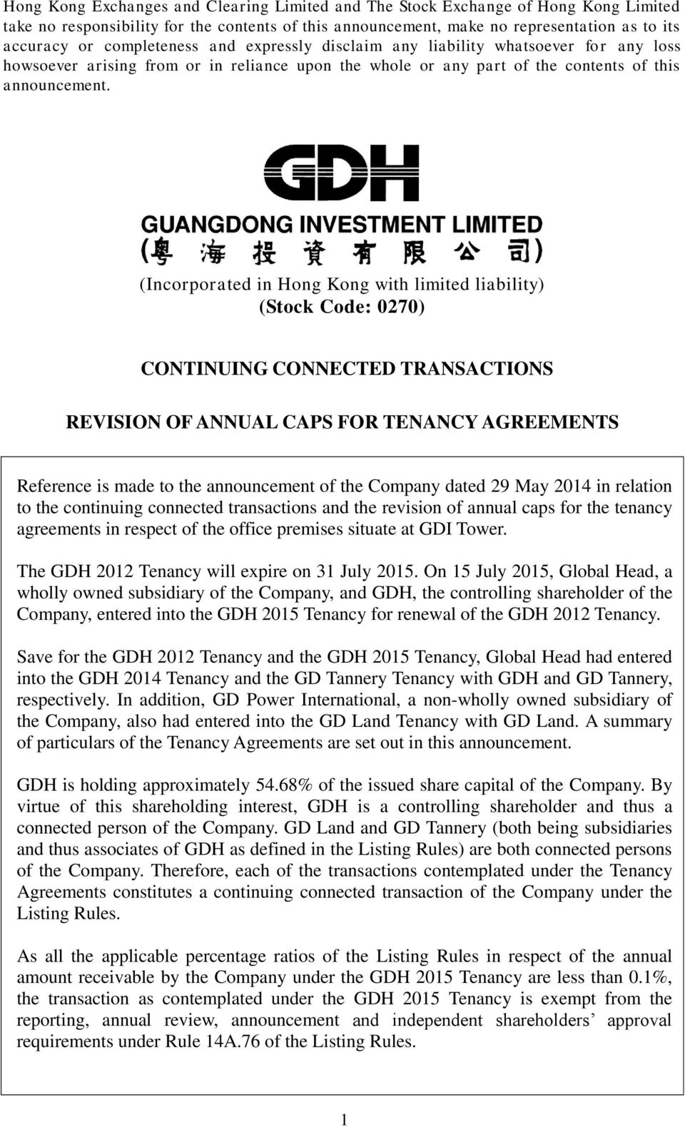 (Incorporated in Hong Kong with limited liability) (Stock Code: 0270) CONTINUING CONNECTED TRANSACTIONS REVISION OF ANNUAL CAPS FOR TENANCY AGREEMENTS Reference is made to the announcement of the