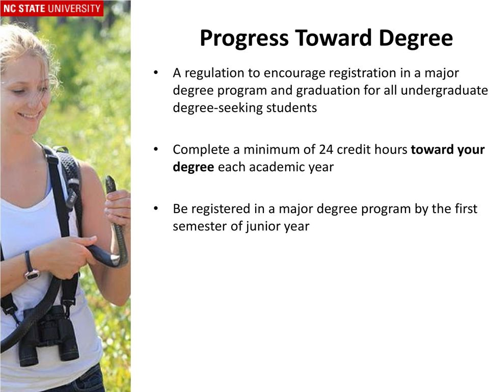Complete a minimum of 24 credit hours toward your degree each academic year