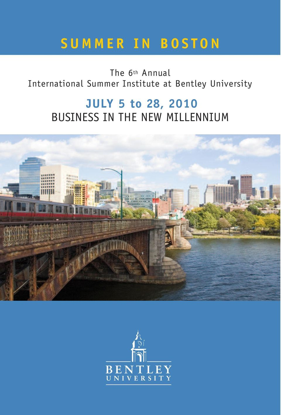 Institute at Bentley University JULY