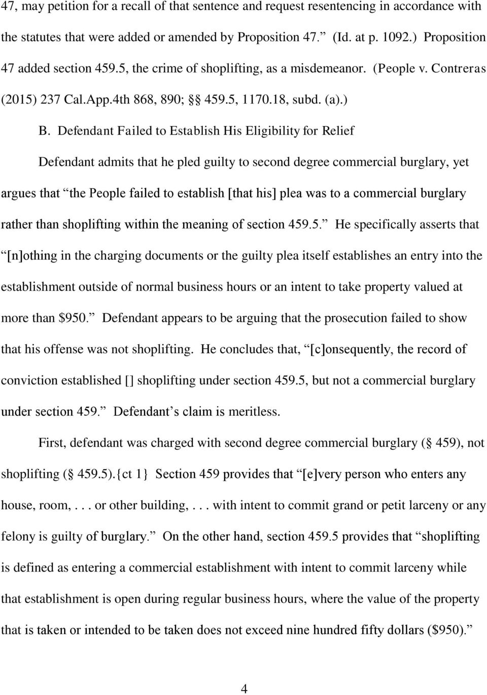Defendant Failed to Establish His Eligibility for Relief Defendant admits that he pled guilty to second degree commercial burglary, yet argues that the People failed to establish [that his] plea was