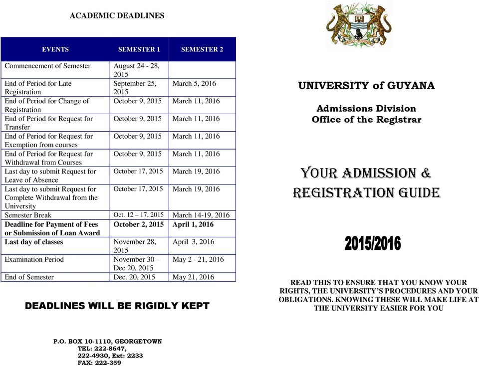 19, 2016 Complete Withdrawal from the University Semester Break Oct.